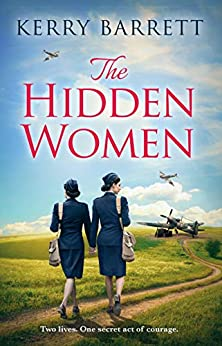 The Hidden Women: An inspirational novel of sisterhood and strength by [Barrett, Kerry]