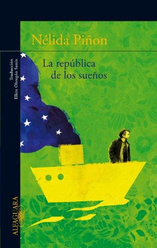 La república de los sueños por Nélida Piñon