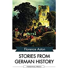 Stories from German History (English Edition)