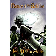 Dance of the Goblins (Goblin Series Book 1)