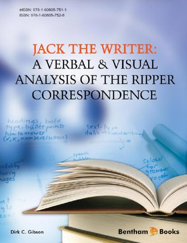 Jack the Writer: A Verbal & Visual Analysis of the Ripper Correspondence (English Edition)