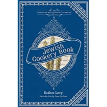 Jewish Cookery Book: On Principles of Economy (American Antiquarian Cookbook Collection) (English Edition)
