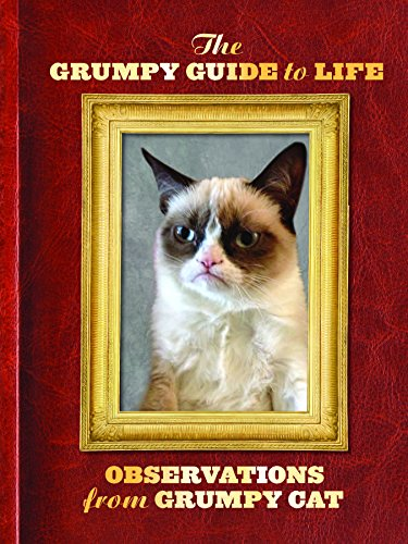 Grumpy Guide to Life : Observations from Grumpy Cat por Grumpy Cat