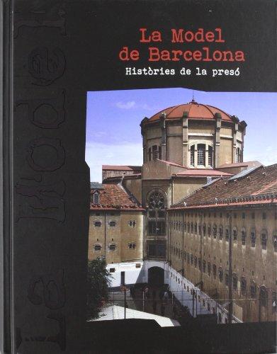 Descargar Libro Model de Barcelona. Històries de la presó/La (Generalitat de catalunya) de Rosario Fontova