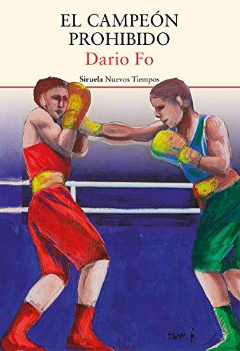 El campeón prohibido (Nuevos Tiempos nº 364) por Dario Fo