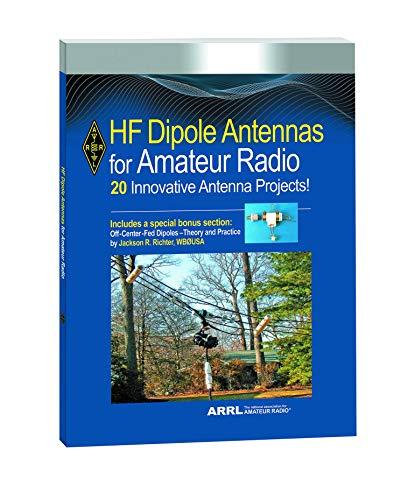 HF Dipole Antennas for Amateur Radio (Arrl Antenna Book)