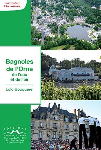 Bagnoles-de-l'Orne, de l'eau et de l'air