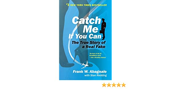 Buy Catch Me If You Can: The True Story of a Real Fake Book