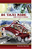 Di Taxi Ride and Other Stories (Humorous Short Stories)