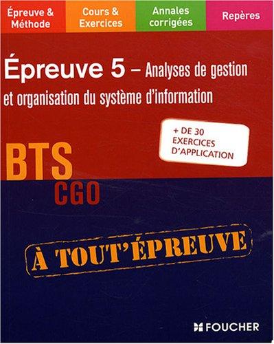 Analyses de gestion et organisation du système d'information BTS CGO Epreuve 5