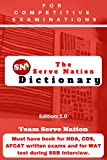 The Serve Nation Dictionary: Must Have Book For NDA, CDS, AFCAT and WAT Test of SSB Interview.