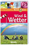 Wind & Wetter - Nature Scout (Expedition Natur) -