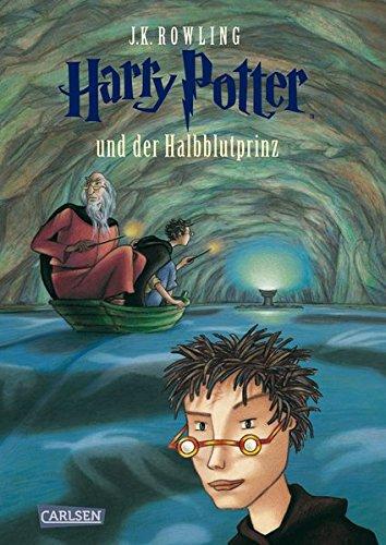 Harry Potter 6 Und Der Halbblutprinz German Edition