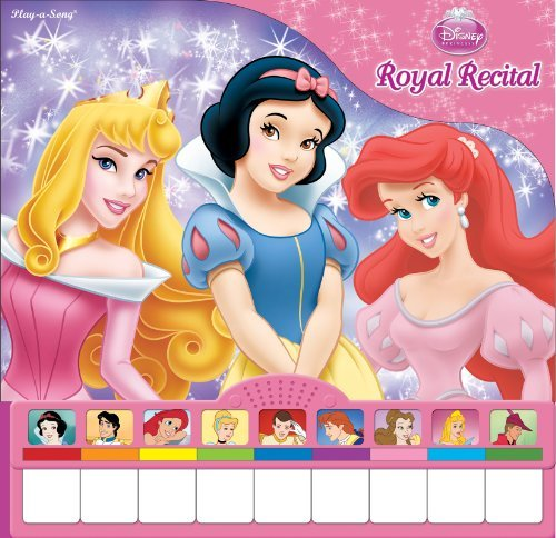 Disney Pricess: Royal Recital (Piano Book) by Editors of Publications International Ltd. ()