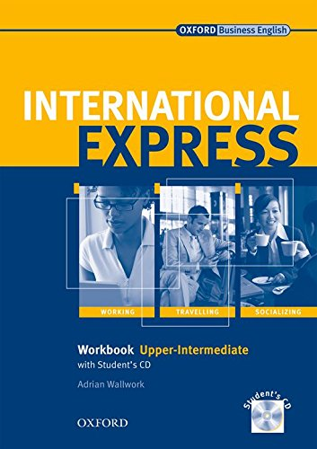 Portada del libro International Express Upper-Intermediate: Workbook with Student's CD Interactive Editions: Workbook with Student's CD Upper-intermediate l (International Express Second Edition) - 9780194574969