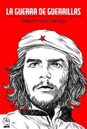 La guerra de guerrillas del Che