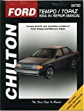 Ford Tempo and Topaz, 1984-94 (Chilton's Total Car Care Repair Manuals)