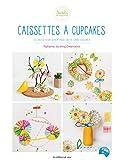 Telecharger Livres Caissettes a Cupcakes (PDF,EPUB,MOBI) gratuits en Francaise