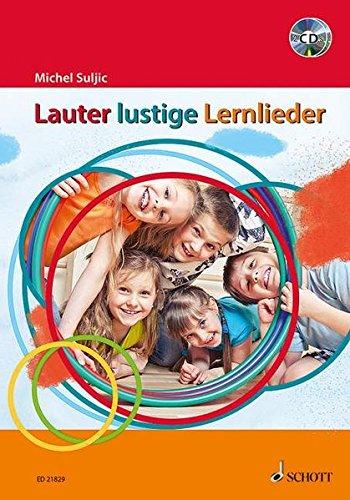 Lauter lustige Lernlieder: Liederbuch mit CD.