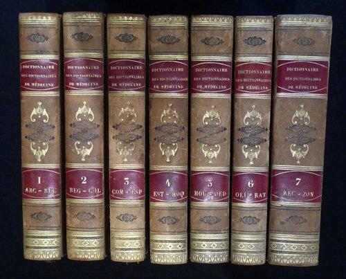 Dictionnaire des dictionnaires de médecine français et étrangers, ou Traité complet de médecine et de chirurgie pratiques (8 tomes en 7 volumes)