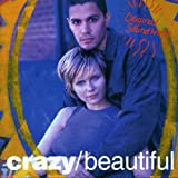 Crazy/Beautiful [Import anglais]