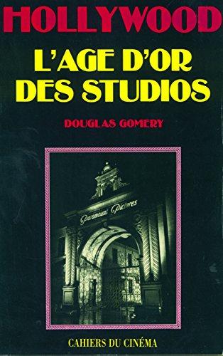 L'Age d'or des studios par Douglas Gomery