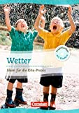 Projektarbeit mit Kindern: Wetter: Ideen für die Kita-Praxis ab 5 Jahren. Buch - Gerhard Lux