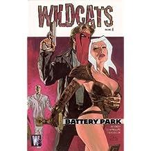 Wildcats: Battery Park - Volume 4 by Joe Casey (2003-02-01)