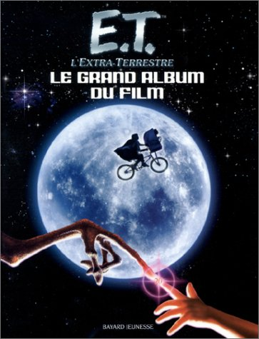 E.T. l'Extra-Terrestre : Le Grand Al...
