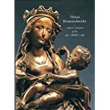 Tilman Riemenschneider: Master Sculptor of the Late Middle Ages (National Gallery of London)