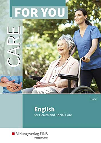 Care For You - English for Health and Social Care: Schülerband
