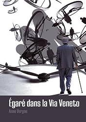 Egaré dans la Via Veneto