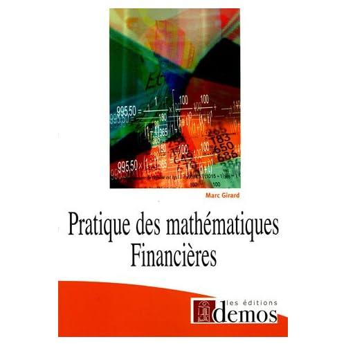 Pratique des mathématiques financières
