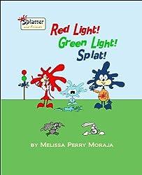 Red Light, Green Light, Splat: Splatter and Friends