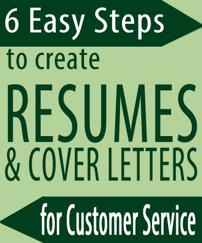 6 Easy Steps to Create Resumes & Cover Letters for Customer Service Students