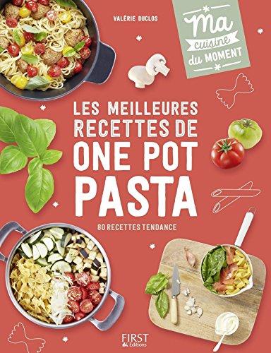 Les meilleures recettes de one pot pasta