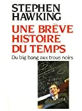 Une brève histoire du temps. Du Big Bang aux trous noirs - J'ai lu - 05/07/2000