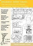 Inkubator selber bauen: 152 Patente zeigen wie!