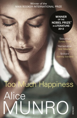 ALICE MUNRO TOO MUCH HAPPINESS PDF