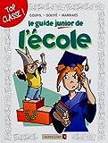 Le Guide junior de l'école : Guide junior (Le)   Goupil. Auteur