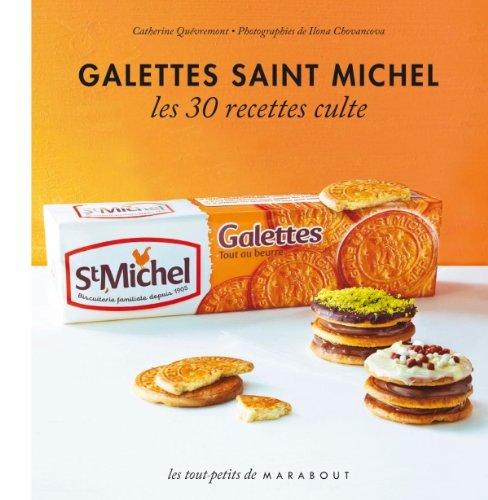 Les 30 Recettes Cultes...: Galettes Saint Michel por Catherine Quévremont