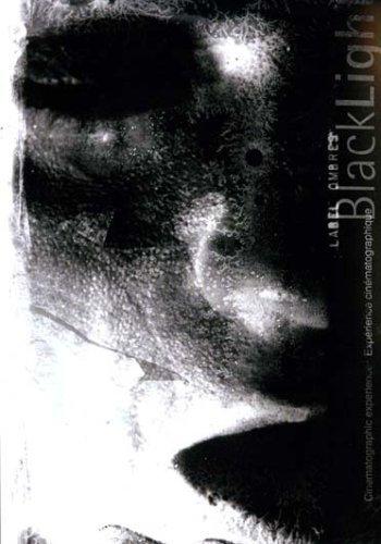 Preisvergleich Produktbild Blacklight: Cinematographic Experience ( Les Corps de Vents (The Body Of Winds) / Le Cristallin / Elez / Macula / Tabula Rasa ) ( BlackLight (Black light [ NON-USA FORMAT,  PAL,  Reg.0 Import - France ] by Carole Arcega
