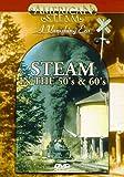Steam in the 50 S & 60 S [Edizione: Germania]