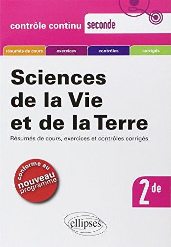Sciences de la Vie et de la Terre Seconde Conforme au Nouveau Programme
