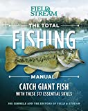 The Total Fishing Manual (Paperback Edition): 317 Essential Fishing Skills (Field & Stream)