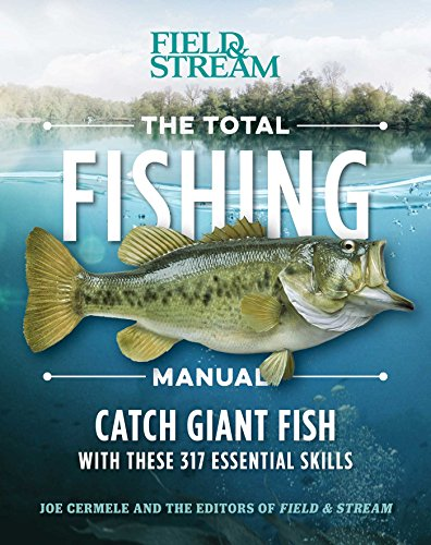 the-total-fishing-manual-paperback-edition-317-essential-fishing-skills-field-stream
