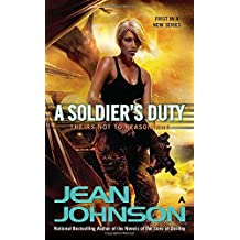 A Soldier's Duty (Theirs Not to Reason Why) by Jean Johnson (2011-07-26)