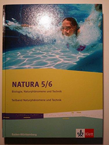 natura-biologie-naturphanomene-und-technik-schulerbuch-5-6-schuljahr-ausgabe-fur-baden-wurttemberg-t