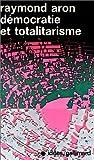 Démocratie et totalitarisme - Editions Flammarion - 03/11/1965