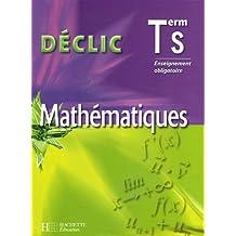 Mathématiques Tle S : Enseignement obligatoire